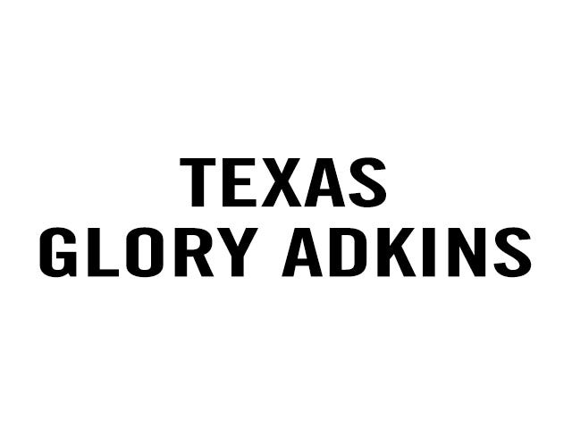 Texas Glory Adkins